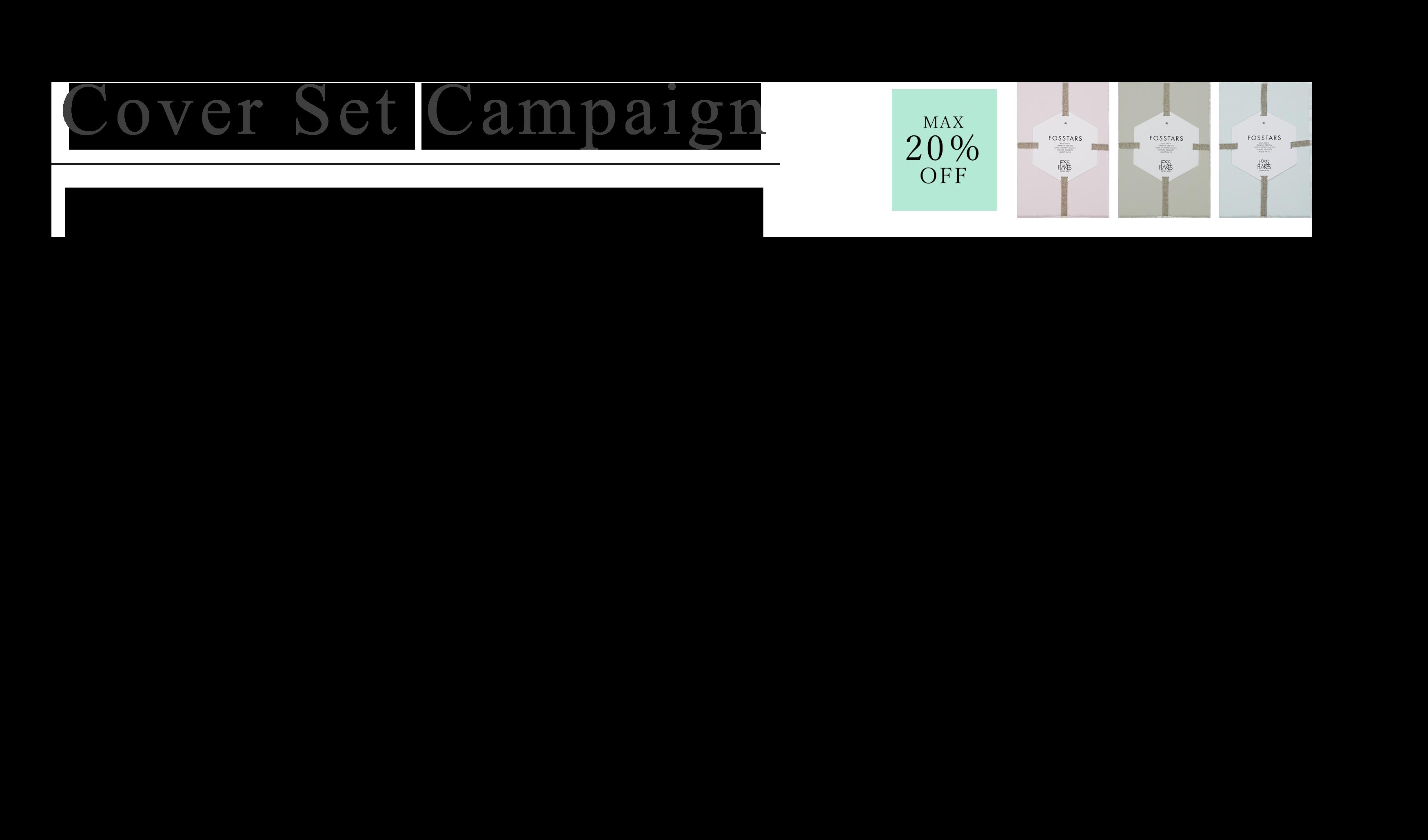 Cover Set Campaign